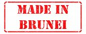 Made in Brunei - inscription on Red Rubber Stamp.