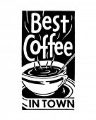 Beste koffie In de stad 2 - Retro advertentiebanner kunst