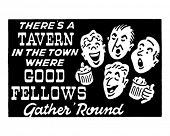 Good Fellows - Tavern Singers - Retro Ad Art Banner