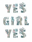 Lettering Feminist Sisterhood T-shirt Print Yes Girl Yes Girl Woman Power Hand Drawn Floral Pattern  poster