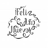 Monochrome Typography Banner Lettering Feliz Año Nuevo, Means Happy New Year In Spanish Language, Sw poster