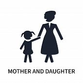 Mother And Daughter Icon Isolated On White Background. Mother And Daughter Icon Simple Sign. Mother  poster