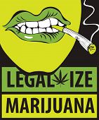 Vector Banner With Words Legalize Marijuana With A Human Mouth With A Joint Or A Cigarette In His Mo poster