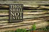 Thou Shalt Not Enter