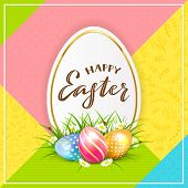 Card With Lettering Happy Easter And Three Easter Eggs In Grass, With Flowers On Multicolored Backgr poster