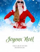 cool santa girl wearing sunglasses against joyeux noel