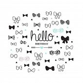 foto of bow arrow  - Hello happy birthday suit up and celebrate bow tie illustration postcard doodle background pattern in vector - JPG