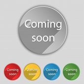 Coming Soon Sign Icon. Set Of Colored Buttons. Vector
