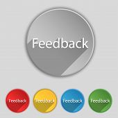 Feedback Sign Icon. Set Of Colored Buttons. Vector