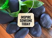 Inspirational Wording - Inspire Someone Today Written On A Paper. poster