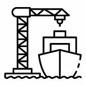 Ship Load Port Crane Icon. Outline Ship Load Port Crane Vector Icon For Web Design Isolated On White poster