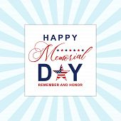 Happy Memorial Day Background With Stars. Template For Memorial Day Invitation, Greeting Card, Banne poster