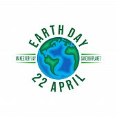 Vector Vintage Poster For Earth Day. Earth Day 22 April. Saveour Planet. poster