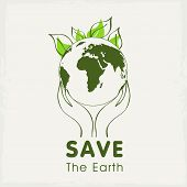 picture of save earth  - Human hands holding Earth - JPG