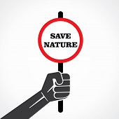 save nature word  placard held in hand stock vector