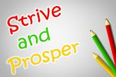 picture of prosperity sign  - Strive And Prosper Concept on background  idea - JPG