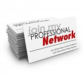 foto of clientele  - Join My Professional Network words on a stack of business cards and the phrase Let - JPG