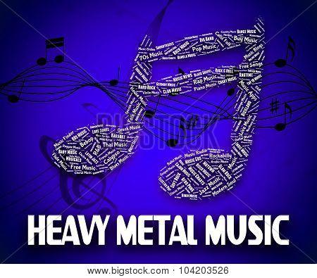 Heavy Metal Music Indicates Sound
