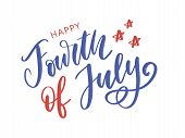 4th Of July. Happy Independence Day Calligraphy poster