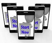 Start Now Phone Shows Begin Or Do Immediately