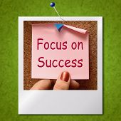 Focus On Success Photo Shows Achieving Goals