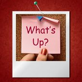 What's Up Photo Means What Is Going On