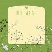 Green background with hello spring and copy space. Vector frame decorated with hand drawn herbs, pla