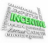 Incentive word in 3d letters on background with motivation, impetus, enticement, reward, persuasion,