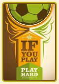 stock photo of slogan  - Football poster with slogan - JPG