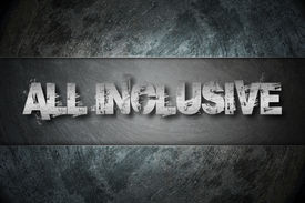 stock photo of all-inclusive  - All Inclusive Concept text on background sign idea - JPG