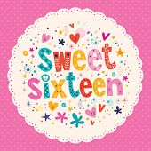 picture of sweet sixteen  - Sweet Sixteen decorative type lettering card design - JPG