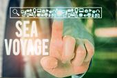 Conceptual Hand Writing Showing Sea Voyage. Business Photo Text Riding On Boat Through Oceans Usuall poster