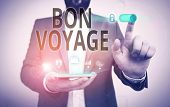 Word Writing Text Bon Voyage. Business Concept For Used Express Good Wishes To Someone About Set Off poster