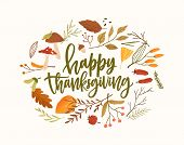 Happy Thanksgiving Calligraphic Vector Lettering. Autumn Holiday Festive Isolated Phrase. Dried Fore poster