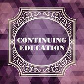 Continuing Education Concept. Vintage design.