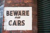 Beware Of Cars
