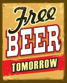 foto of drawing beer  - vintage style free beer tomorrow illustration grunge poster - JPG