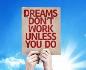 Dreams Don't Work Unless You Do card with sky background