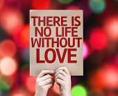 There Is No Life Without Love card with colorful background with defocused lights
