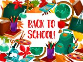 Back To School Poster Template Of Stationery Book, Pencil Or Ruler And Geography Globe Map Or Paint  poster