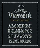 Font Queen Victoria. Hand Crafted Old Retro Vintage Typeface Design. Original Handmade Textured Lett poster