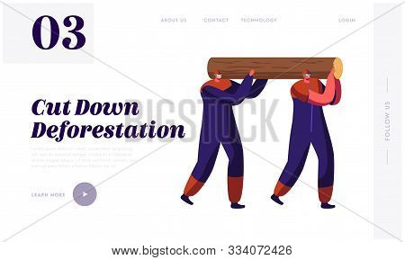 poster of Woodcutters Working In Wood Logging Industry Website Landing Page. Couple Of Lumberjack Laborers Car