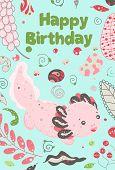 Cute Summer Kawaii Axolotl, Baby Amphibian Drawing. Happy Birthday Greeting Card With Lizard. Flat S poster