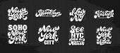 Set Of New York Hand Drawn Lettering. White Phrases For City. Designs For Posters, Backgrounds, Post poster