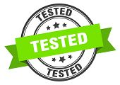Tested Label. Tested Green Band Sign. Tested poster