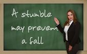 Teacher Showing A Stumble May Prevent A Fall On Blackboard