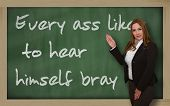 Teacher Showing Every Ass Likes To Hear Himself Bray On Blackboard