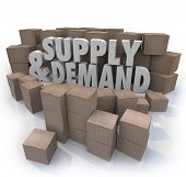stock photo of bartering  - Supply and Demand 3d Words in cardboard boxes as inventory at a business or company warehouse  - JPG