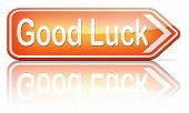 good luck or fortune, best wishes wish you the best or lucky day