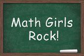 picture of math  - Math Girls Rock Math Girls Rock written on a chalkboard with a piece of white chalk - JPG